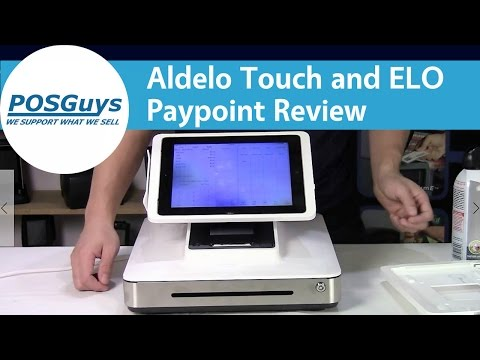 Aldelo Touch and ELO Paypoint Review - POSGuys.com