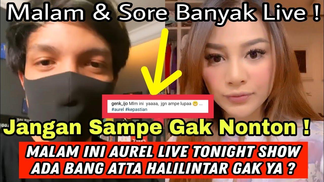 JANGAN LUPA ! SORE & MALAM INI AUREL LIVE DI TONIGHT SHOW NET TV, ADA BANG ATTA JUGA GAK YA?