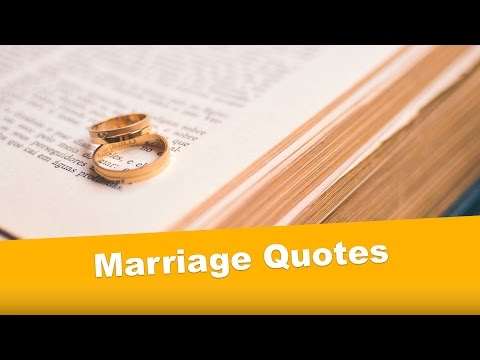Marriage Quotes | Quotes About Marriage
