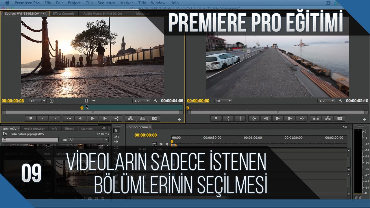 Premiere Pro Eğitimi 09 - Videoların sadece istenen bölümlerinin seçilmesi