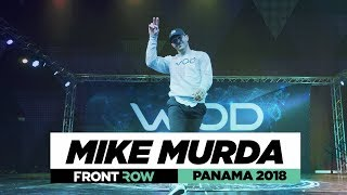 MIKE MURDA   FrontRow   World of Dance Panama 2018   #WODPANAMA2018
