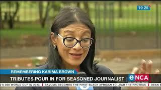 Remembering Karima Brown: Tributes Pour In For Seasoned Journalist