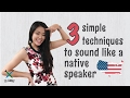 Improving American English Pronunciation: 3 simple techniques to sound like a native speaker 💪🏻💪🏻🇺🇸