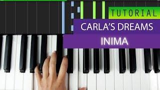 Download Carla's Dreams ft.Delia - Inima - PIANO TUTORIAL MP3 song and Music Video