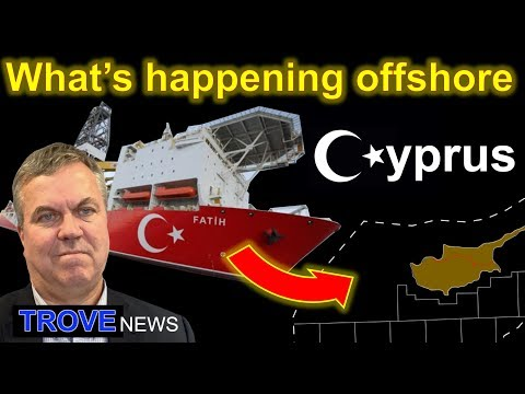 Gas in the Eastern Mediterranean fuelling the Cyprus dispute. TROVE NEWS
