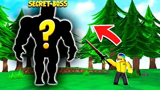 I found the SECRET MAX BOSS.. that's why I got the ULTIMATE WEAPON.. (Roblox)