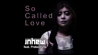Mayur Jumani - So Called Love (feat. Prateeksha)