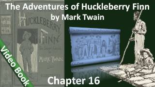 Chapter 16 - The Adventures of Huckleberry Finn by Mark Twain - The Rattlesnake-skin Does Its Work