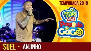 Suel - Anjinho (Ao Vivo no Pagode do Gago) FM O Dia