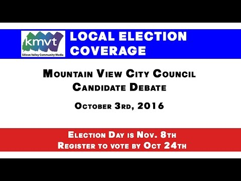Mountain View City Council Candidate Debate - October 3, 2016