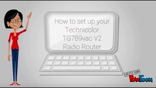 How to setup your TG789vac V2 Fibre Router / technicolor
