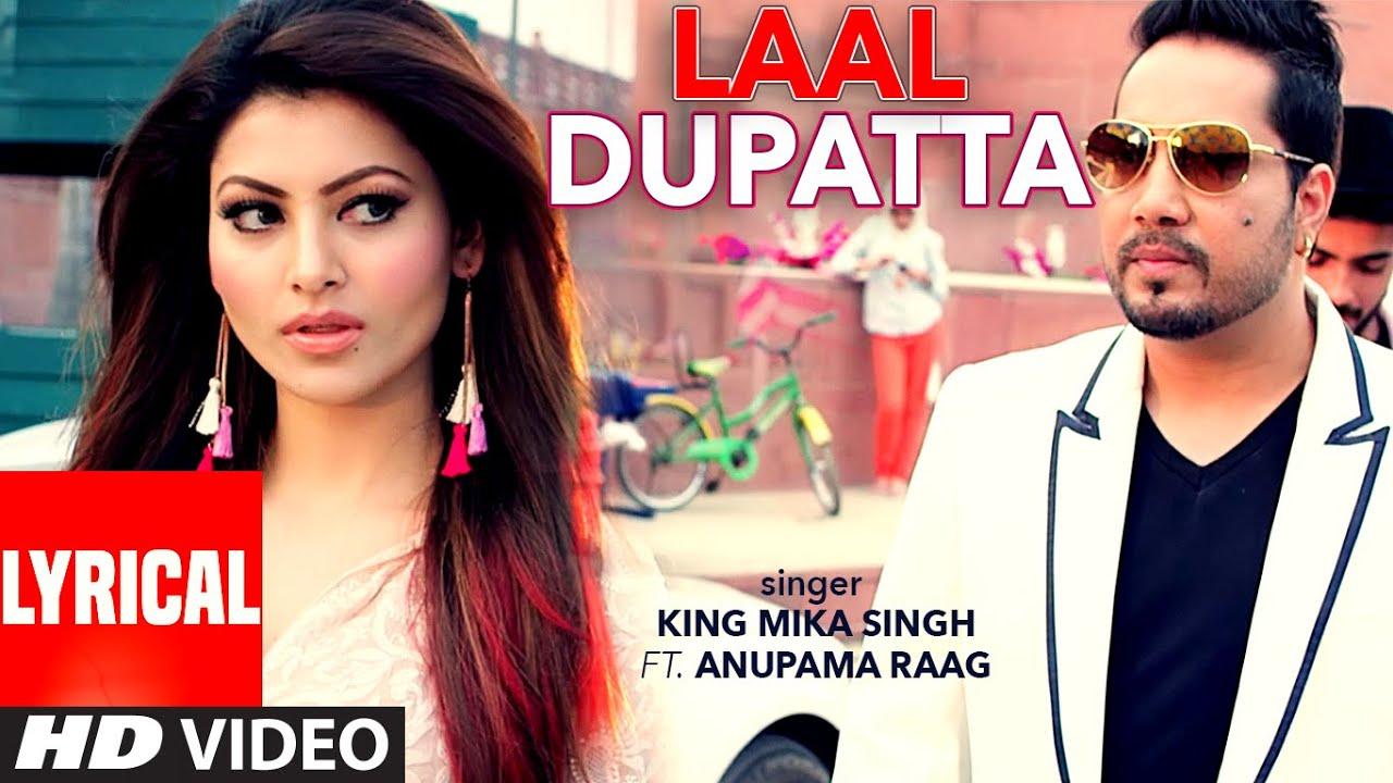 Laal Dupatta LYRICAL Video Song | Mika Singh & Anupama Raag | Latest Hindi Song  | T-Series