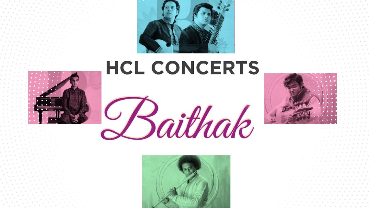 Baithak by HCL Concerts - Join us