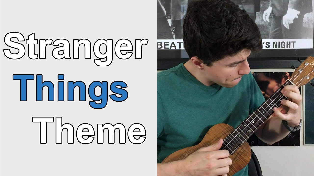 Stranger Things Theme Ukulele Lesson Youtube
