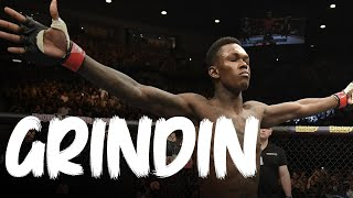 "Israel Adesanya ""Stylebender"" - ""GRINDIN"" Training Motivation"