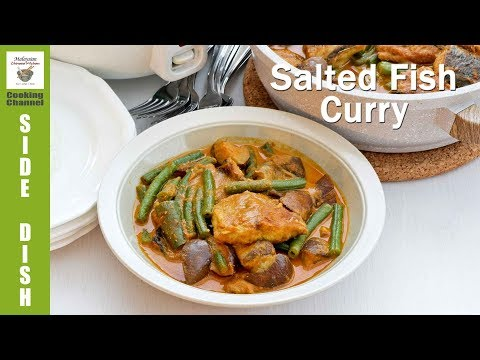 Salted Fish Curry | Malaysian Chinese Kitchen