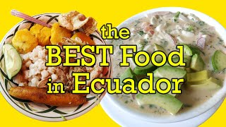 My Favorite Ecuadorian Dishes (after living there for 2 years)