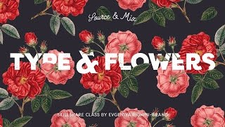 Source & Mix Botanical Illustrations with Typography to Create Trendy Designs – Promo