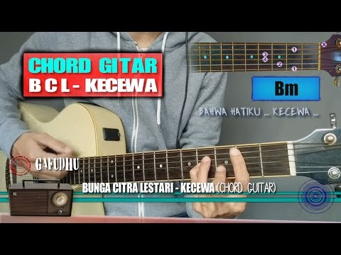 Chord Gitar   Bunga Citra Lestari Kecewa (With Lyrics)