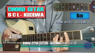 Chord Gitar | Bunga Citra Lestari Kecewa (With Lyrics)