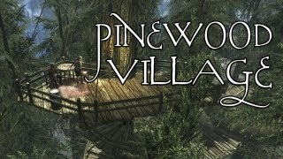 The Elder Scrolls V: Skyrim - Mods Show #14 Pinewood Village & Teleportation Spell [GER|DE]