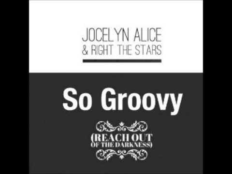 So Groovy - Jocelyn Alice & Right the Stars (Song from Target Commercial)