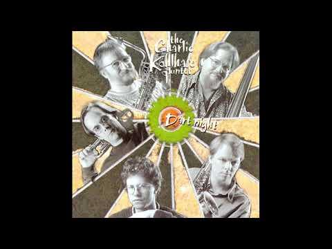 Hard To Forget - Charlie Kohlhase Quintet