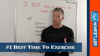 #1 Best Time To Exercise For Rapid Fat Loss [Part 1]