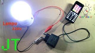 Cara Menyalakan Lampu 220v dengan Baterai 3v.// JT Sederhana.