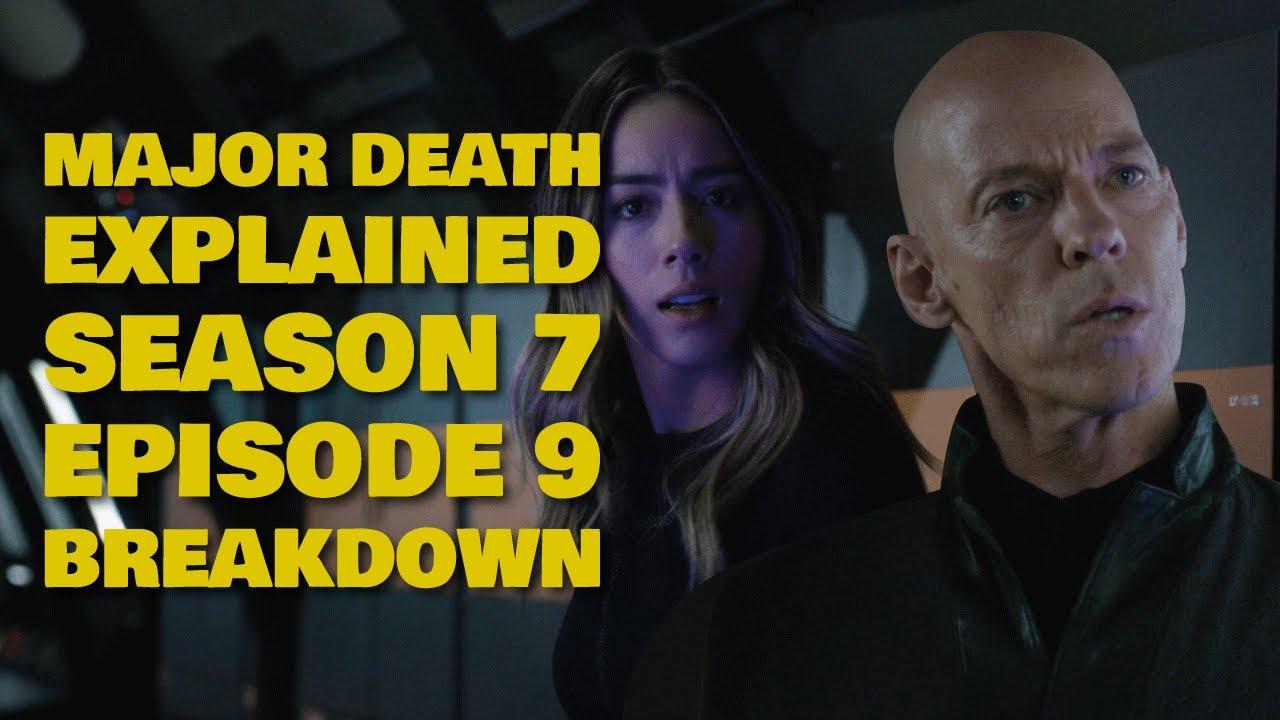 Download Agents Of Shield Season 7 Episode 9 Breakdown   Major Death Explained & Episode 10 Preview