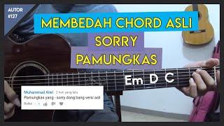 Tutorial Gitar (SORRY - PAMUNGKAS) VERSI ASLI