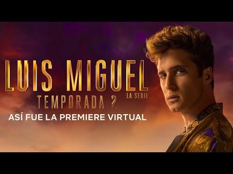 Así fue la premiere virtual de Luis Miguel - La serie temporada 2