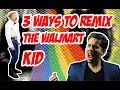 3 Ways To Remix The Yodeling Walmart Kid