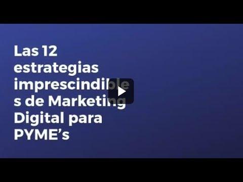 Las 12 estrategias imprescindibles de Marketing Digital para PYME's