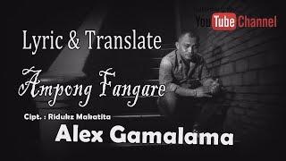 Download lagu Ampong Fangare - Alex Gamalama [Official Lyric & Translate] #Musik SGPro