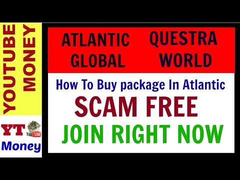 How To Buy Package In ATLANTIC  GLOBAL / QUESTRA  WORLD ll SCAM FREE ll JOIN NOW
