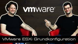 VMware Tutorial 03 ESXi Grundkonfiguration vSphere Client [deutsch]