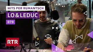 Lo&Leduc chantan «079» per rumantsch