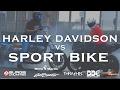 Harley Davidson VS Sport Bike