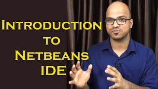 What is Netbeans IDE  Integrated Development Environment Free Java  Tutorial | Lecture