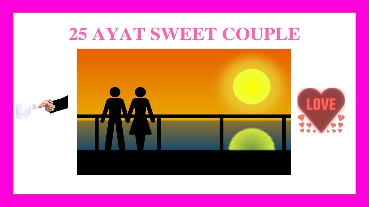 25 Ayat Sweet Couple Terhebat Di Tahun 2018 Youtube