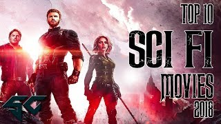 TOP 10 SCIENCE FICTION MOVIES  | 2018