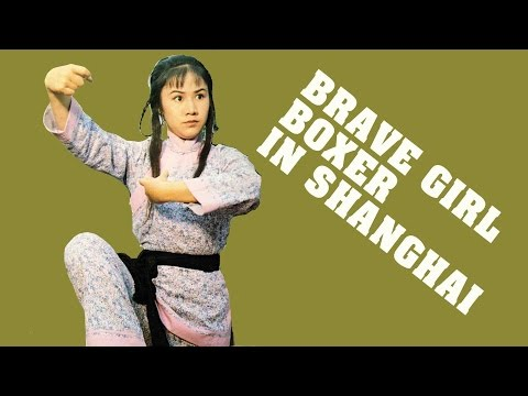 Wu Tang Collection - Brave Girl Boxer In Shanghai