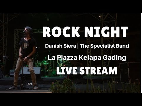 Rock Night | Danish Siera | The Specialist Band | at La piazza Kelapa Gading