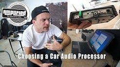 Choosing a Car Audio Processor