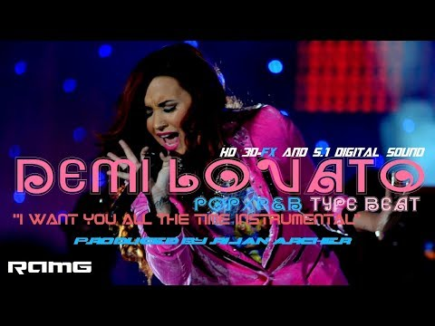 Demi Lovato Pop/R&B Type Beat | I Want You All The Time | Produced by Rijan Archer
