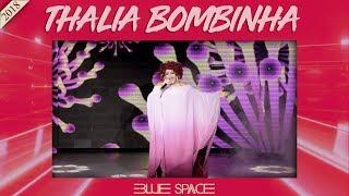 Blue Space Oficial - Thalia Bombinha - 03.03.18