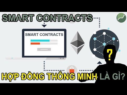 Kiến thức nền tảng Crypto P12 | Hợp đồng thông minh Smart Contract Ethereum là gì?
