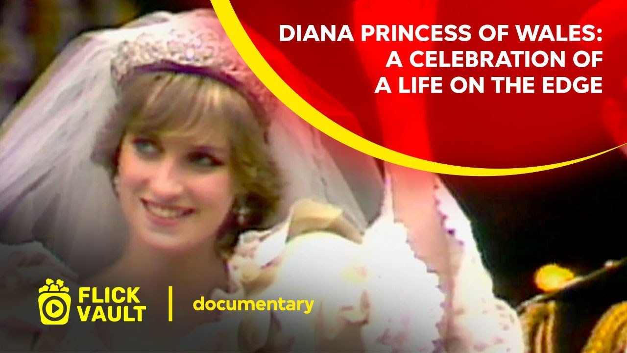 Download Diana Princess of Wales: A Celebration of a life on the Edge   Full HD Movies For Free   Flick Vault