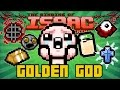 GOLDEN GOD - Afterbirth Custom Challenge